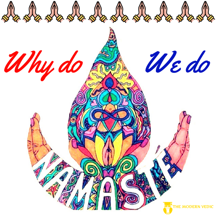 Why do we do or say Namaskar ? (Spirituality and Mythology
