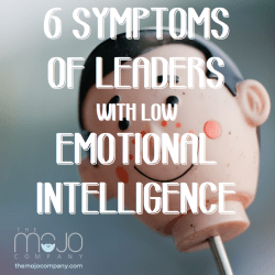 symptoms of leaders with low emotional intelligence