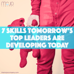 7 skills tomorrow's top leaders are developing today