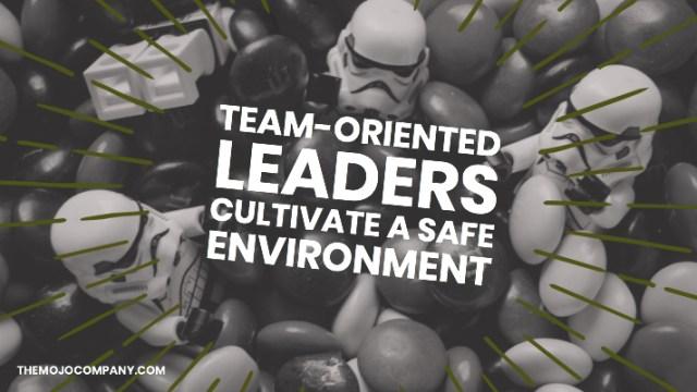 Mojo Blog - Team-Oriented Leaders 2