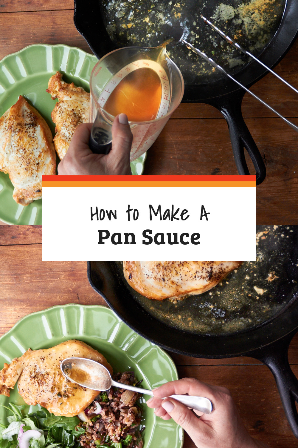 How to Make a Pan Sauce: This is a simple blueprint for a key, adaptable pan sauce recipe. Say goodbye to another boring chicken dinner.