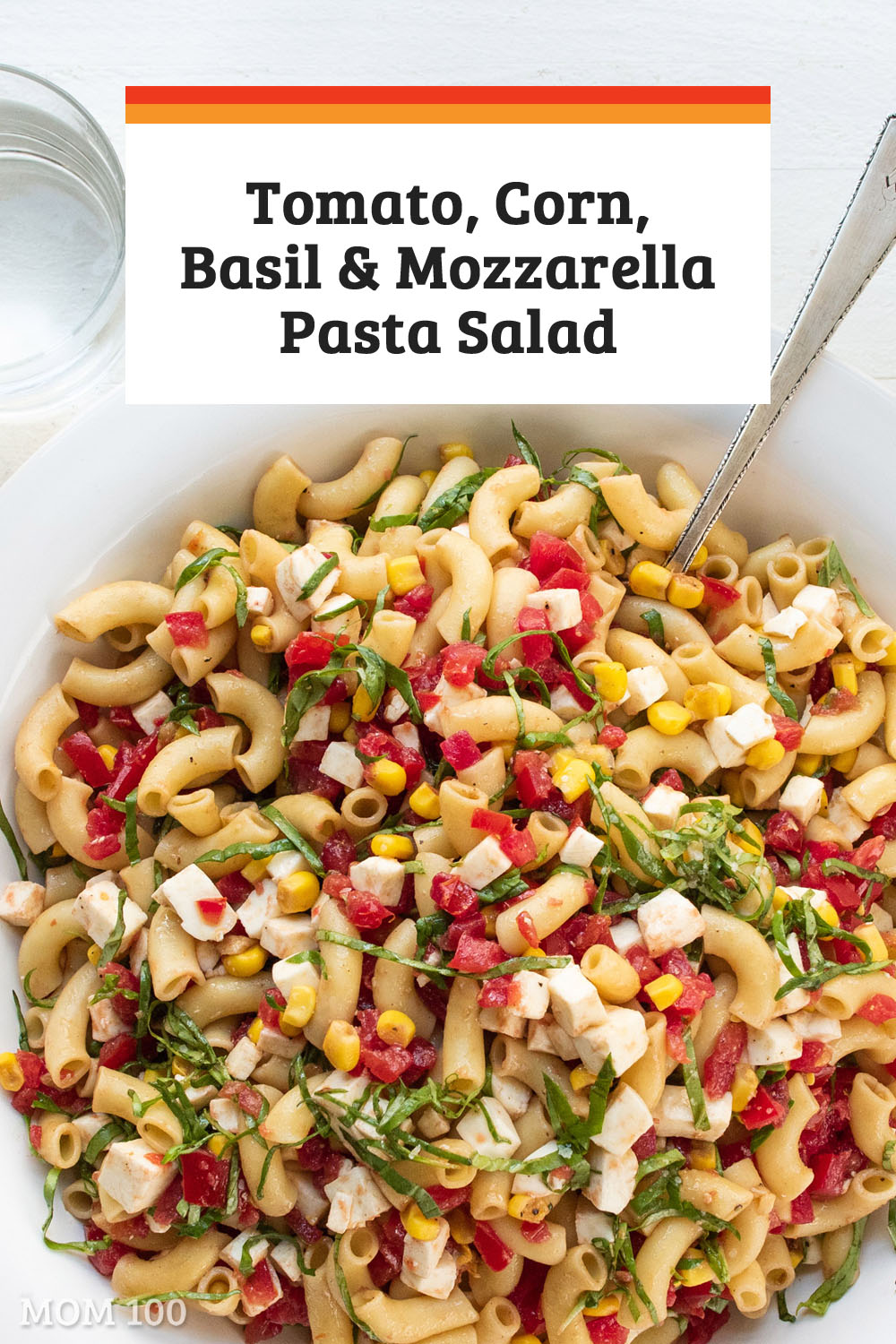 Tomato, Corn, Basil and Mozzarella Pasta Salad: The best ingredients of summer all come together is a beautiful pasta salad. If this isn\'t summertime eating at its finest, I don\'t know what is. #salad #summer #pastasalad