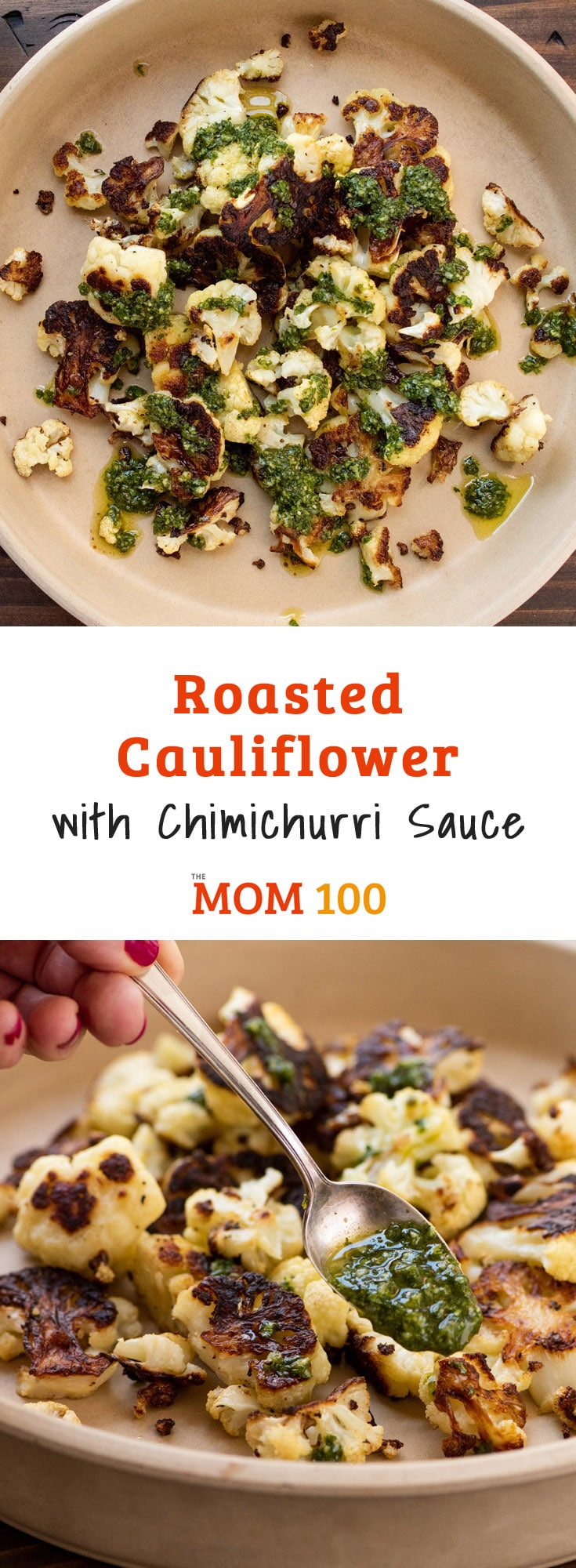 Roasted Cauliflower with Chimichurri Sauce. Chimichurri sauce is a great companion to vegetables, turning plain roasted cauliflower into something special.