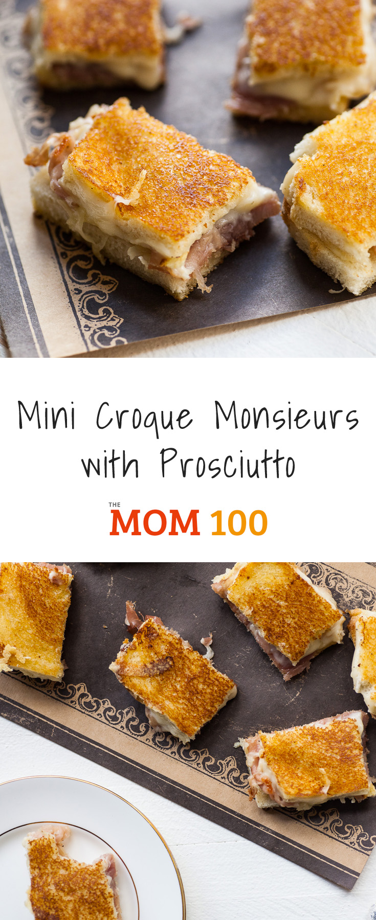 Mini Croque Monsieurs with Prosciutto: These are two-bite appetizers of sheer happiness -- grilled cheese on a whole other level.