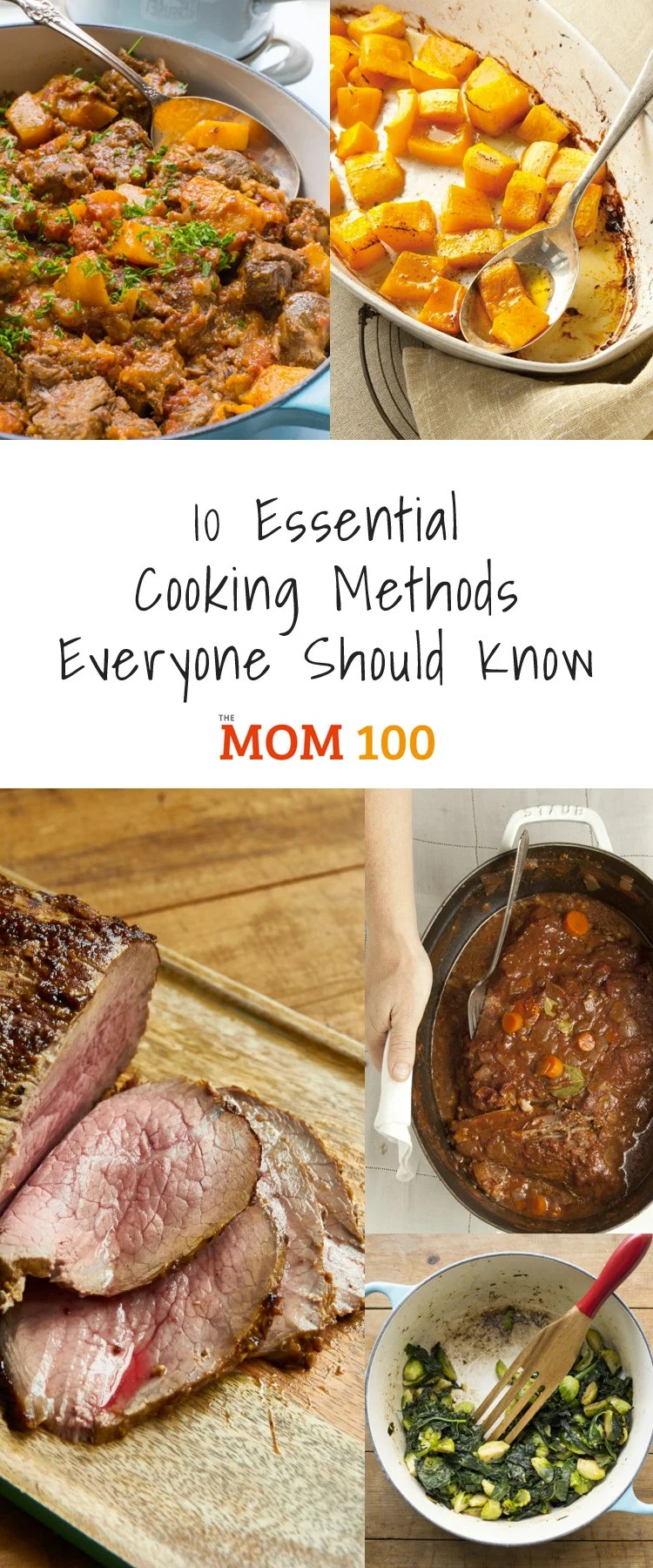 Learn everything you need to know in the kitchen from sautéing to grilling in 10 Essential Cooking Methods Everyone Should Know.