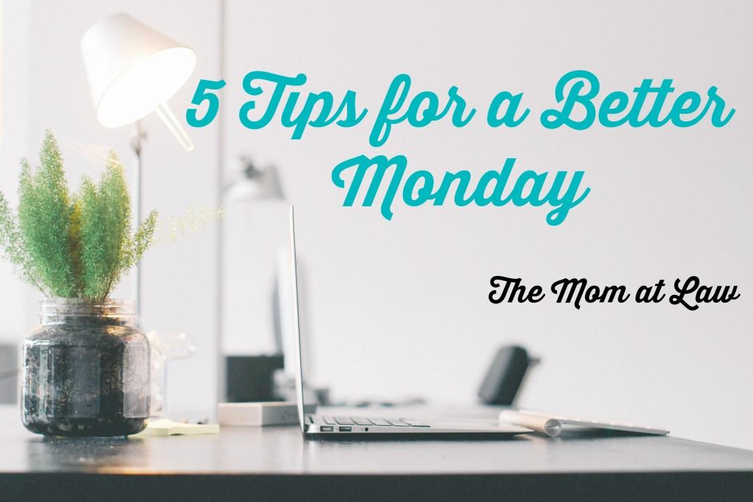 Better Monday