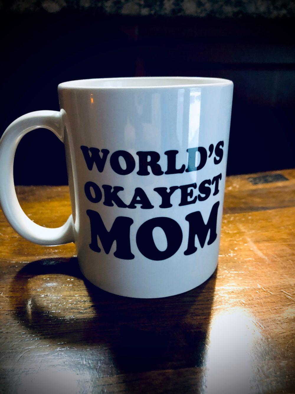 Ok Mom Mug