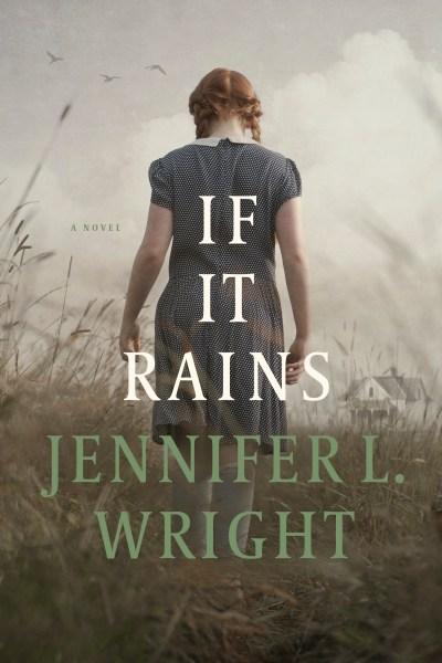 Woman, Mother, Author- Cover of the book If It Rains with a young woman walking through tall grass with long braids
