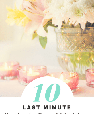10 Last Minute Mother's Day Gift Ideas