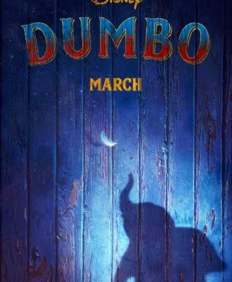 Disney's Live Action DUMBO Teaser Trailer + Poster