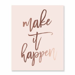 Make it Happen Inspirational Print