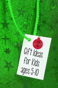 12 Gift Ideas for Kids ages 5-10