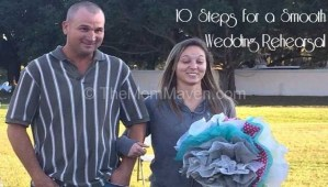 10 Steps to a Smooth Wedding Rehearsal