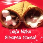 Let's Make s'mores cones