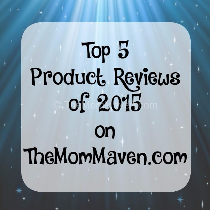 Top 5 Product Reviews of 2015 on TheMomMaven