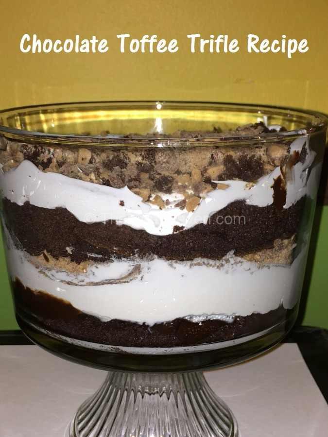 Chocolate Toffee Trifle Recipe The Mom Maven