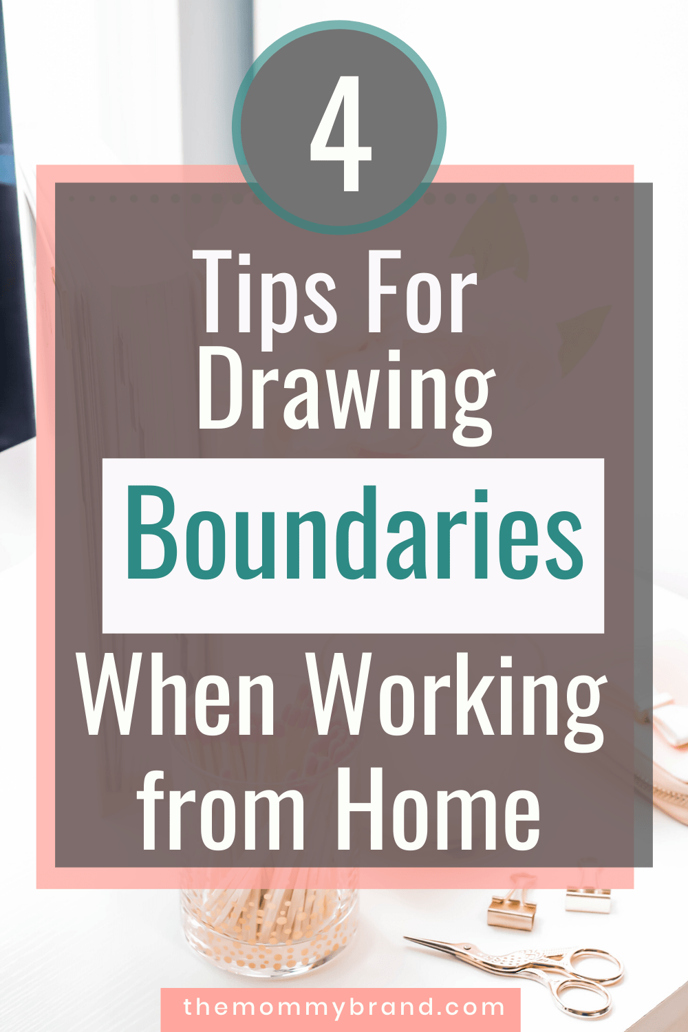 Drawing boundaries when working from home