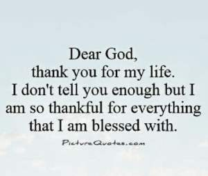 A Letter To God Thank You For Everything You Have Given Me In Life