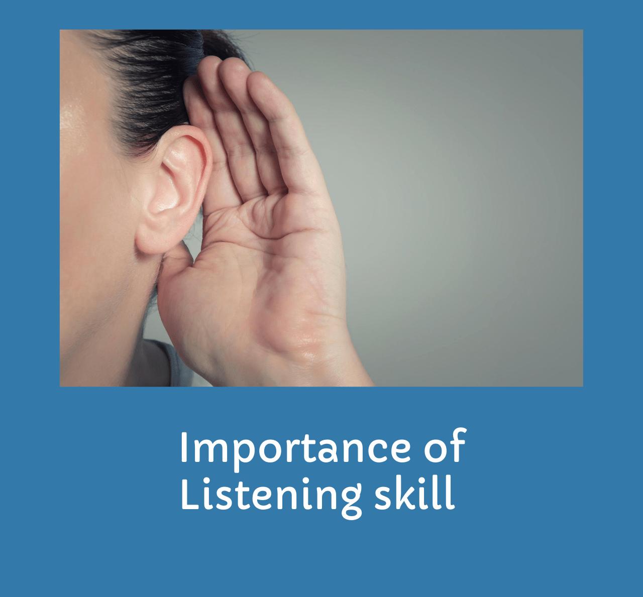 Importance of listening