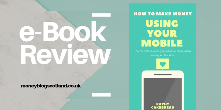 How to Make Money Using Your Mobile by Kathy Cakebread