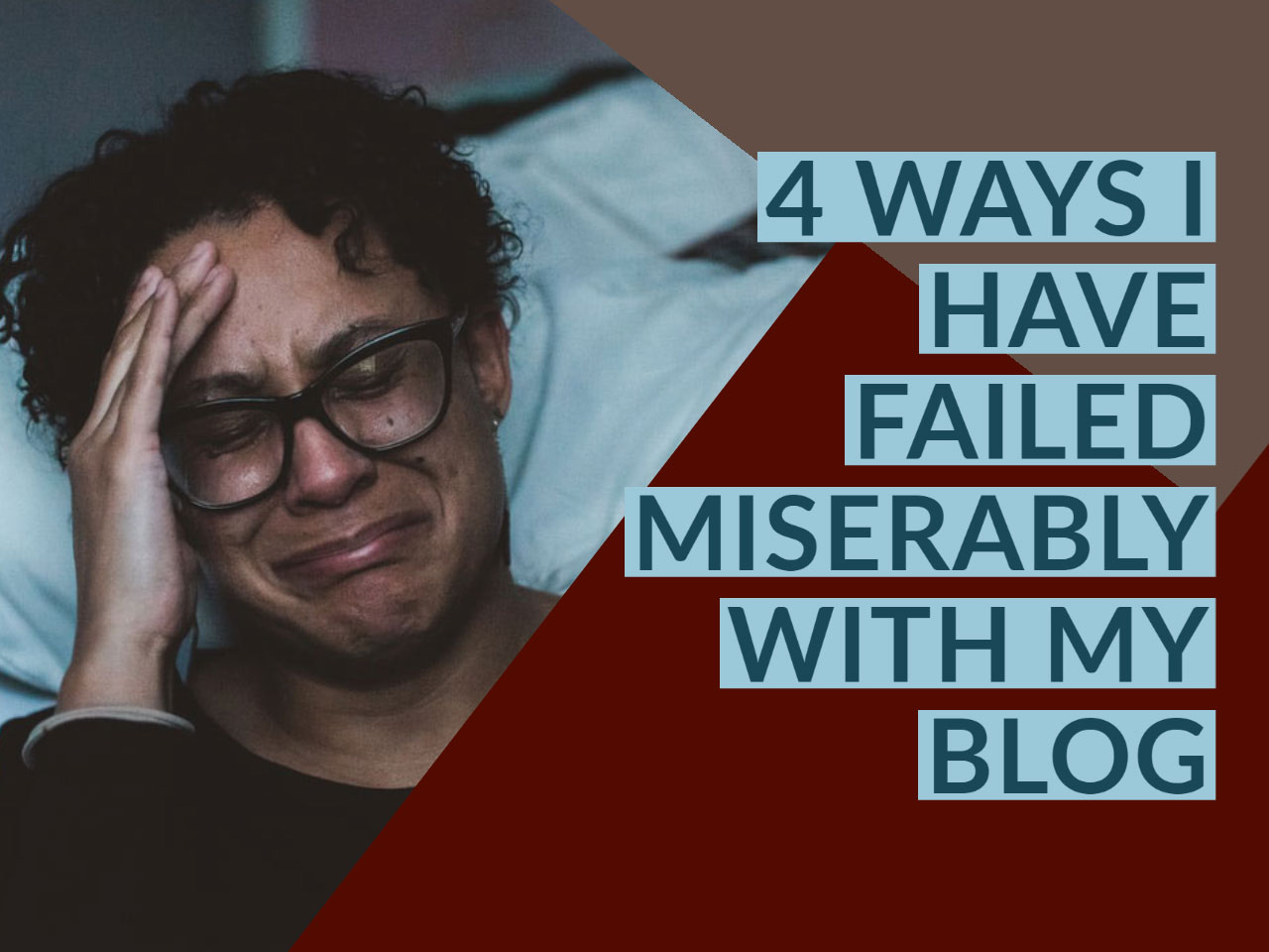 Failed Miserably With Blog