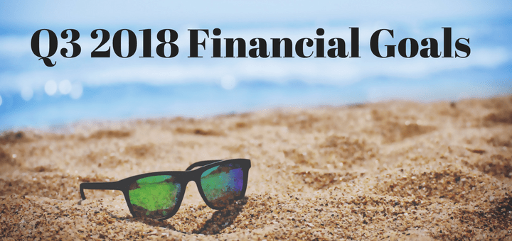 Q3 2018 Financial Goals