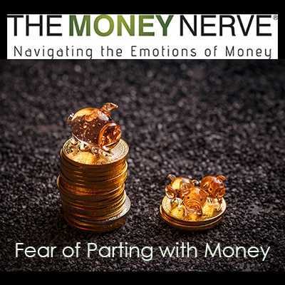 Do You Have a Fear of Parting with Money?