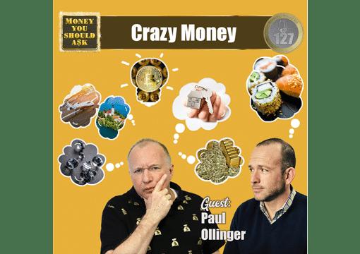 Crazy Money. Paul Ollinger