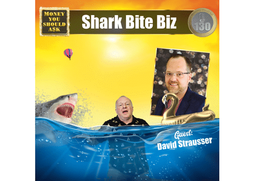 Shark Bite Biz. David Strausser