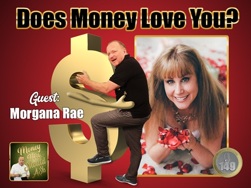 Does Money Love You Morgana Rae