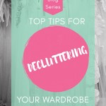 Women and Money Blog Series – Decluttering Your Wardrobe and Your Finances
