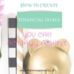 How to create financial goals you can ACTUALLY achieve