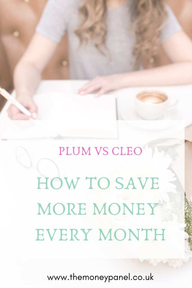 How to save more money every month Plum vs Cleo