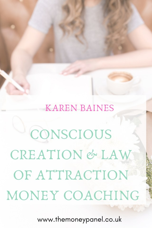 Karen Baines, conscious creation coach works mainly with female entrepreneurs to show them how to leverage universal law of attraction within their business