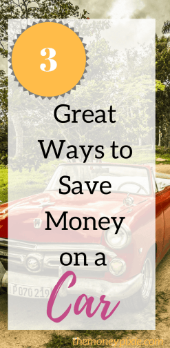 Saving money on a car