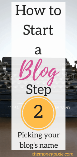 How to start a blog picking your blog's name