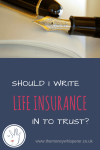 Should I write life insurance in to trust? Arranging your life insurance in the best possible way to maximise the benefits for those you leave behind is a vital consideration.