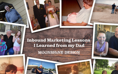 Inbound Marketing Lessons I Learned from my Dad