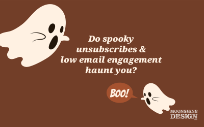 Do Spooky Unsubscribes & Low Email Engagement Haunt You?