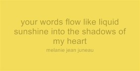 your-words-flow-like