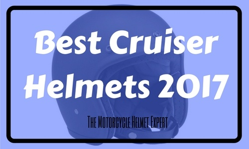 Best Cruiser Helmets 2017