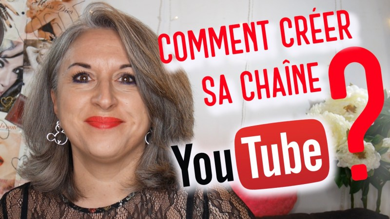 COMMENT CRÉER SA CHAINE YOUTUBE?