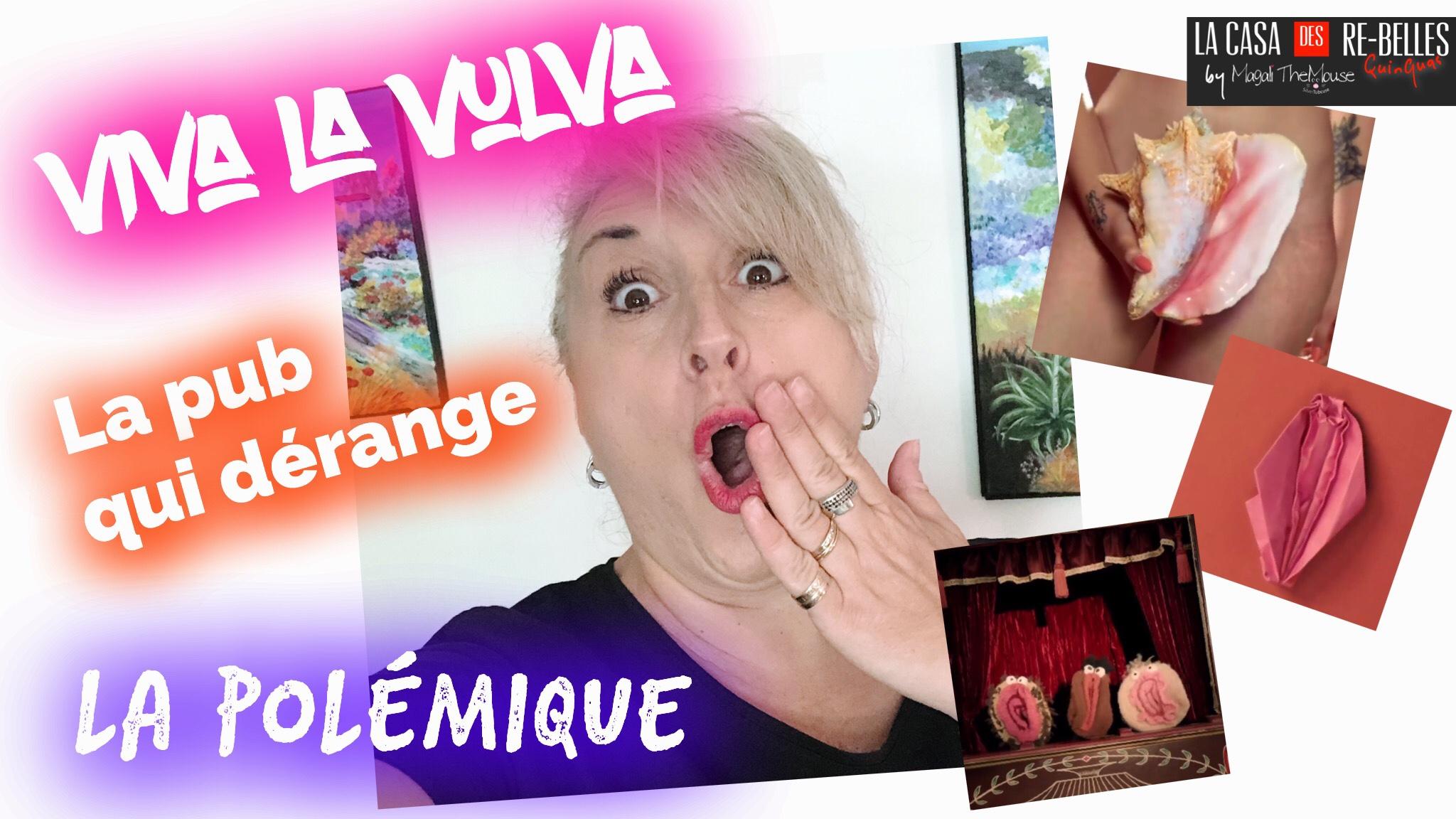 La pub qui choque: Nana, viva la vulva… Et vous? Choquée?