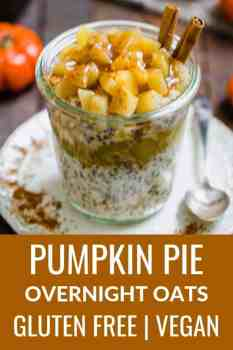 This vegan pumpkin pie overnight oats recipe is loaded with fiber and makes the perfect breakfast, snack or healthy dessert. These pumpkin overnight oats are gluten free, dairy free and vegan, too! #overnightoats #vegan #glutenfree #veganbreakfast