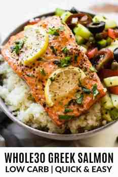 close up of Whole30 Greek salmon in a bowl with cauliflower rice