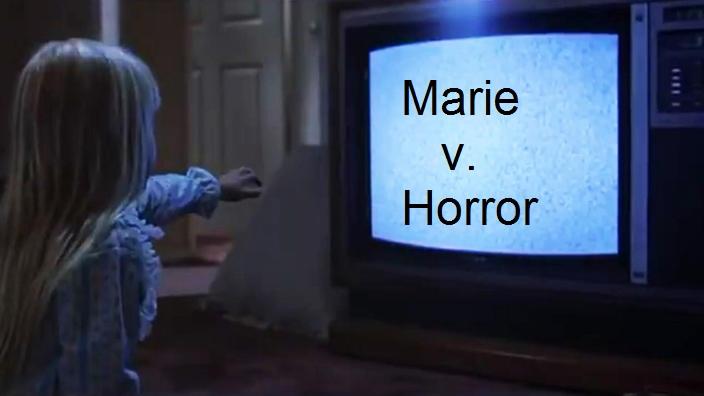 Marie vs. Horror