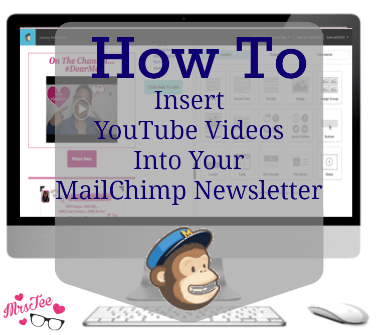 How To Insert YouTube Videos Into Your MailChimp Newsletter
