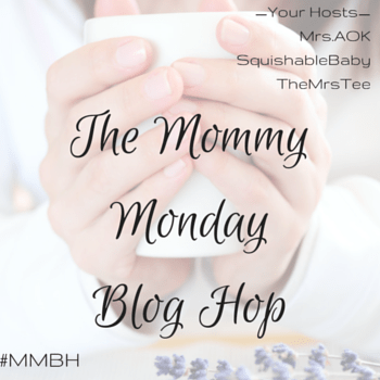 The Mommy Monday Blog Hop | Pssst! There's A Giveaway...