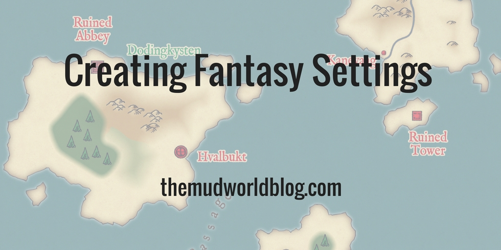 Creating a Fantasy Setting