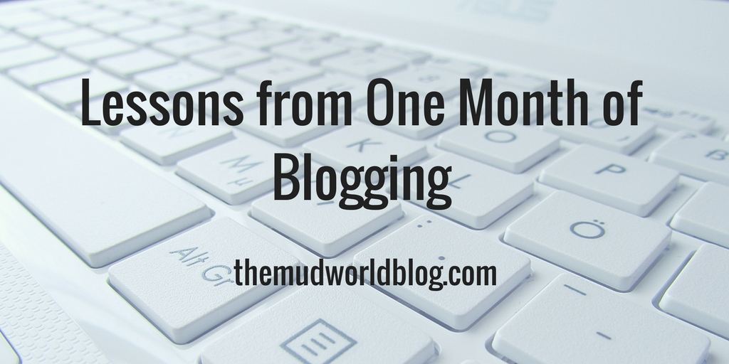 Lessons from One Month of Blogging